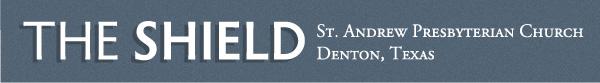 The Shield | St. Andrew Presbyterian Church